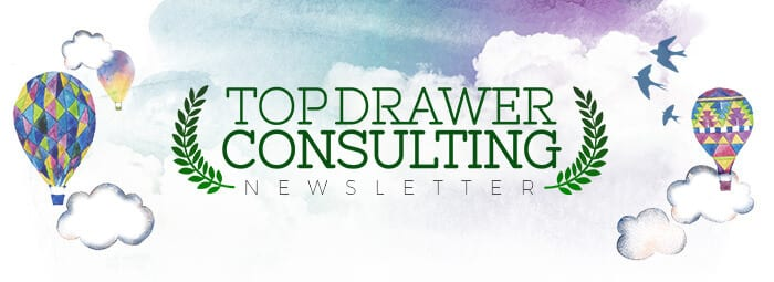 Top Drawer Newsletter